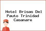 Hotel Brisas Del Pauto Trinidad Casanare
