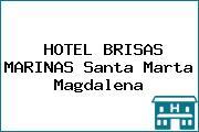 HOTEL BRISAS MARINAS Santa Marta Magdalena