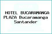 HOTEL BUCARAMANGA PLAZA Bucaramanga Santander