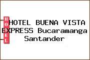 HOTEL BUENA VISTA EXPRESS Bucaramanga Santander