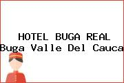 HOTEL BUGA REAL Buga Valle Del Cauca
