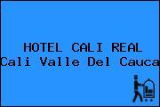 HOTEL CALI REAL Cali Valle Del Cauca