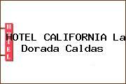 HOTEL CALIFORNIA La Dorada Caldas