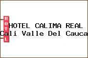 HOTEL CALIMA REAL Cali Valle Del Cauca