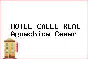 HOTEL CALLE REAL Aguachica Cesar