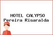 HOTEL CALYPSO Pereira Risaralda