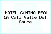 HOTEL CAMINO REAL 1A Cali Valle Del Cauca