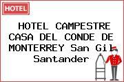 HOTEL CAMPESTRE CASA DEL CONDE DE MONTERREY San Gil Santander