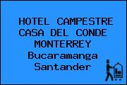 HOTEL CAMPESTRE CASA DEL CONDE MONTERREY Bucaramanga Santander