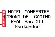 HOTEL CAMPESTRE CASONA DEL CAMINO REAL San Gil Santander