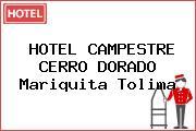 HOTEL CAMPESTRE CERRO DORADO Mariquita Tolima