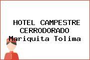 HOTEL CAMPESTRE CERRODORADO Mariquita Tolima