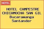 HOTEL CAMPESTRE CHICAMOCHA SAN GIL Bucaramanga Santander