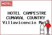 HOTEL CAMPESTRE CUMARAL COUNTRY Villavicencio Meta