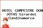 HOTEL CAMPESTRE DON JOTAS Girardot Cundinamarca