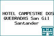 HOTEL CAMPESTRE DOS QUEBRADAS San Gil Santander