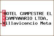 HOTEL CAMPESTRE EL CAMPANARIO LTDA. Villavicencio Meta