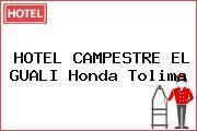 HOTEL CAMPESTRE EL GUALI Honda Tolima