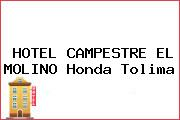 HOTEL CAMPESTRE EL MOLINO Honda Tolima