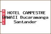 HOTEL CAMPESTRE HAWAII Bucaramanga Santander
