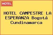 HOTEL CAMPESTRE LA ESPERANZA Bogotá Cundinamarca