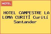HOTEL CAMPESTRE LA LOMA CURITÍ Curití Santander