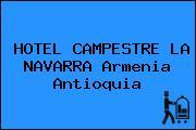 HOTEL CAMPESTRE LA NAVARRA Armenia Antioquia