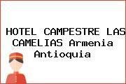 HOTEL CAMPESTRE LAS CAMELIAS Armenia Antioquia