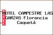 HOTEL CAMPESTRE LAS GARZAS Florencia Caquetá