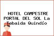 HOTEL CAMPESTRE PORTAL DEL SOL La Tebaida Quindío