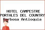 HOTEL CAMPESTRE PORTALES DEL COUNTRY Barbosa Antioquia