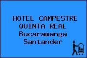 HOTEL CAMPESTRE QUINTA REAL Bucaramanga Santander