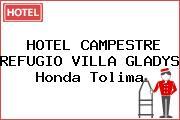HOTEL CAMPESTRE REFUGIO VILLA GLADYS Honda Tolima
