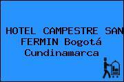 HOTEL CAMPESTRE SAN FERMIN Bogotá Cundinamarca