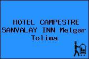 HOTEL CAMPESTRE SANVALAY INN Melgar Tolima