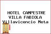 HOTEL CAMPESTRE VILLA FABIOLA Villavicencio Meta