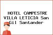 HOTEL CAMPESTRE VILLA LETICIA San Gil Santander