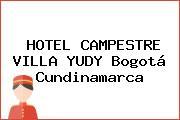 HOTEL CAMPESTRE VILLA YUDY Bogotá Cundinamarca