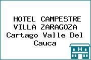 HOTEL CAMPESTRE VILLA ZARAGOZA Cartago Valle Del Cauca