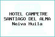 HOTEL CAMPETRE SANTIAGO DEL ALMA Neiva Huila