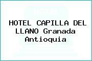 HOTEL CAPILLA DEL LLANO Granada Antioquia