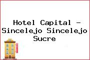 Hotel Capital - Sincelejo Sincelejo Sucre