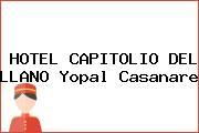HOTEL CAPITOLIO DEL LLANO Yopal Casanare