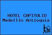 HOTEL CAPITOLIO Medellín Antioquia