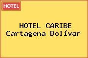 HOTEL CARIBE Cartagena Bolívar