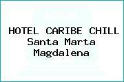 HOTEL CARIBE CHILL Santa Marta Magdalena