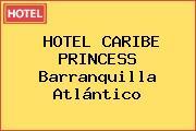 HOTEL CARIBE PRINCESS Barranquilla Atlántico