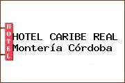 HOTEL CARIBE REAL Montería Córdoba