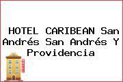 HOTEL CARIBEAN San Andrés San Andrés Y Providencia