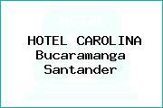 HOTEL CAROLINA Bucaramanga Santander